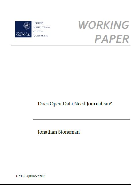 Does Open Data Need Journalism?   Reuters Institute for the